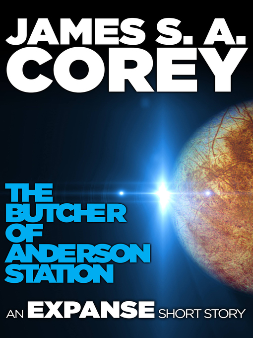 Title details for The Butcher of Anderson Station by James S. A. Corey - Wait list